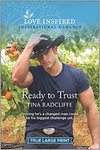 Ready To Trust - Tina Radcliffe (Paperback)