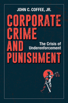 Corporate Crime And Punishment - John Coffee (Hardcover)