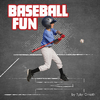 Baseball Fun - Tyler Dean Omoth (Library Binding)
