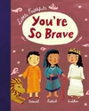 You're So Brave - Carrie Marrs (Hardcover)