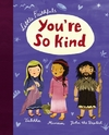 You're So Kind - Carrie Marrs (Hardcover)