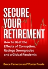 Secure Your Pension After Covid-19 - Bruce Cameron (Paperback)