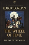 The Eye of the World: Book One of the Wheel of Time - Robert Jordan (Paperback)