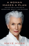 A Woman Makes a Plan - Maye Musk (Paperback)