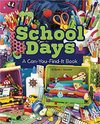 School Days - Sarah L. Schuette (Library Binding)