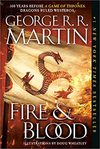 Fire & Blood: 300 Years Before A Game Of Thrones - George R. R. Martin (Paperback)