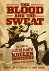 The Blood And The Sweat - Lou Koller (Paperback)