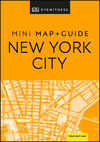 DK Eyewitness New York City Mini Map and Guide - Dk Eyewitness (Paperback)