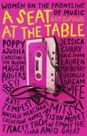 A Seat at the Table: Interviews with Women on the Frontline of Music - Amy Raphael (Paperback)
