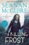 A Killing Frost - Seanan McGuire (Hardcover)