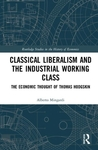 Classical Liberalism and the Industrial Working Class - Alberto Mingardi (Hardcover)