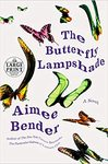 The Butterfly Lampshade - Aimee Bender (Paperback)