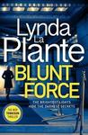 Blunt Force - Lynda La Plante (Trade Paperback)