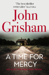 A Time for Mercy - John Grisham (Trade Paperback)
