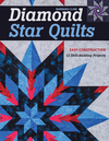 Diamond Star Quilts: Easy Construction; 12 Skill-Building Projects - Barbara Cline (Paperback)