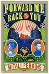 Forward Me Back to You - Mitali Perkins (Paperback)