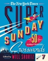 The New York Times Super Sunday Crosswords Volume 7: 50 Sunday Puzzles - New York Times (Paperback)