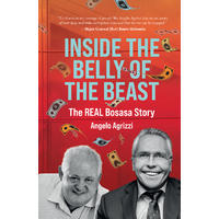 Inside the Belly of the Beast - Angelo Agrizzi (Paperback)