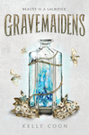 Gravemaidens - Kelly Coon (Paperback)