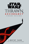 Star Wars: Thrawn Ascendancy - Timothy Zahn (Hardcover)