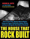 The House That Rock Built: How It Took Time, Money, Music Moguls, Corporate Types, Politicians, Media, Artists, and Fans to Bring the Rock Hall t - Norm N. Nite (Paperback)