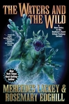 The Waters and the Wild - Mercedes Lackey (Paperback)