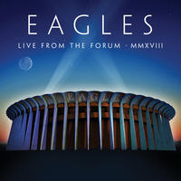 Eagles - Live From the Forum MMXVIII (Region A Blu-ray)