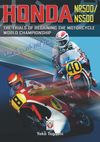 Honda Nr500/Ns500: One Day We Will Win: The Trials of Regaining the Motorcycle World Championship - Yoko Togashi (Hardcover)