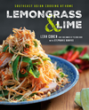 Lemongrass and Lime: Southeast Asian Cooking at Home - Leah Cohen (Hardcover)