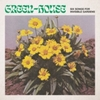 Green-House - Six Songs For Invisible Gardens (Vinyl)