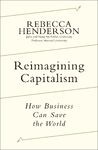 Reimagining Capitalism - Rebecca Henderson (Trade Paperback)