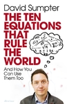 Ten Equations That Rule the World - David Sumpter (Trade Paperback)