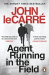 Agent Running In the Field - John Le Carré (Paperback)