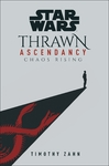 Star Wars Thrawn Ascendency 1 - Timothy Zahn (Trade Paperback)