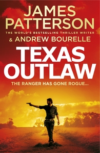 Texas Ranger 02: Texas Outlaw - James Patterson (Paperback) - Cover