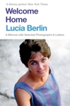 Welcome Home - Lucia Berlin (Paperback)