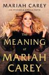Meaning of Mariah Carey - Mariah Carey (Trade Paperback)