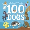 100 Dogs - Michael Whaite (Board Book)