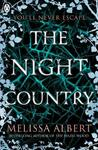 Hazel Wood 02: Night Country - Melissa Albert (Paperback)