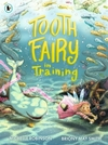 Tooth Fairy In Training - Michelle Robinson (Paperback)