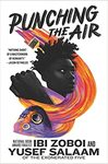 Punching The Air - Ibi Zoboi (Hardcover)