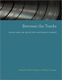 Between The Tracks - Miller Puckette (Paperback) - Cover