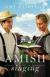 An Amish Singing - Amy Clipston (Paperback)