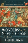 Wonders Will Never Cease - Robert Irwin (Paperback)