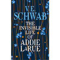 The Invisible Life of Addie Larue - V.E. Schwab (Paperback)