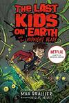 The Last Kids On Earth 05 and the Midnight Blade - Max Brallier (Paperback)