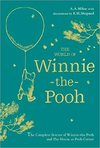 Winnie-the-Pooh: the World of Winnie-the-Pooh - A. A. Milne (Hardcover)