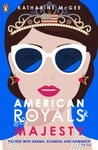 American Royals 02: Majesty - Katharine McGee (Paperback)