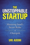 The Unstoppable Startup - Uri Adoni (Hardcover)