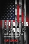 Stolen Honor: Falsely Accused, Imprisoned and My Long Road to Freedom - Clint Lorance (Hardcover)